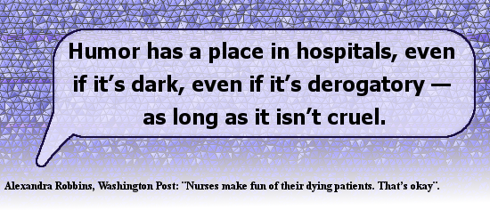 Humor in the hospital? Alexandra Robbins quote