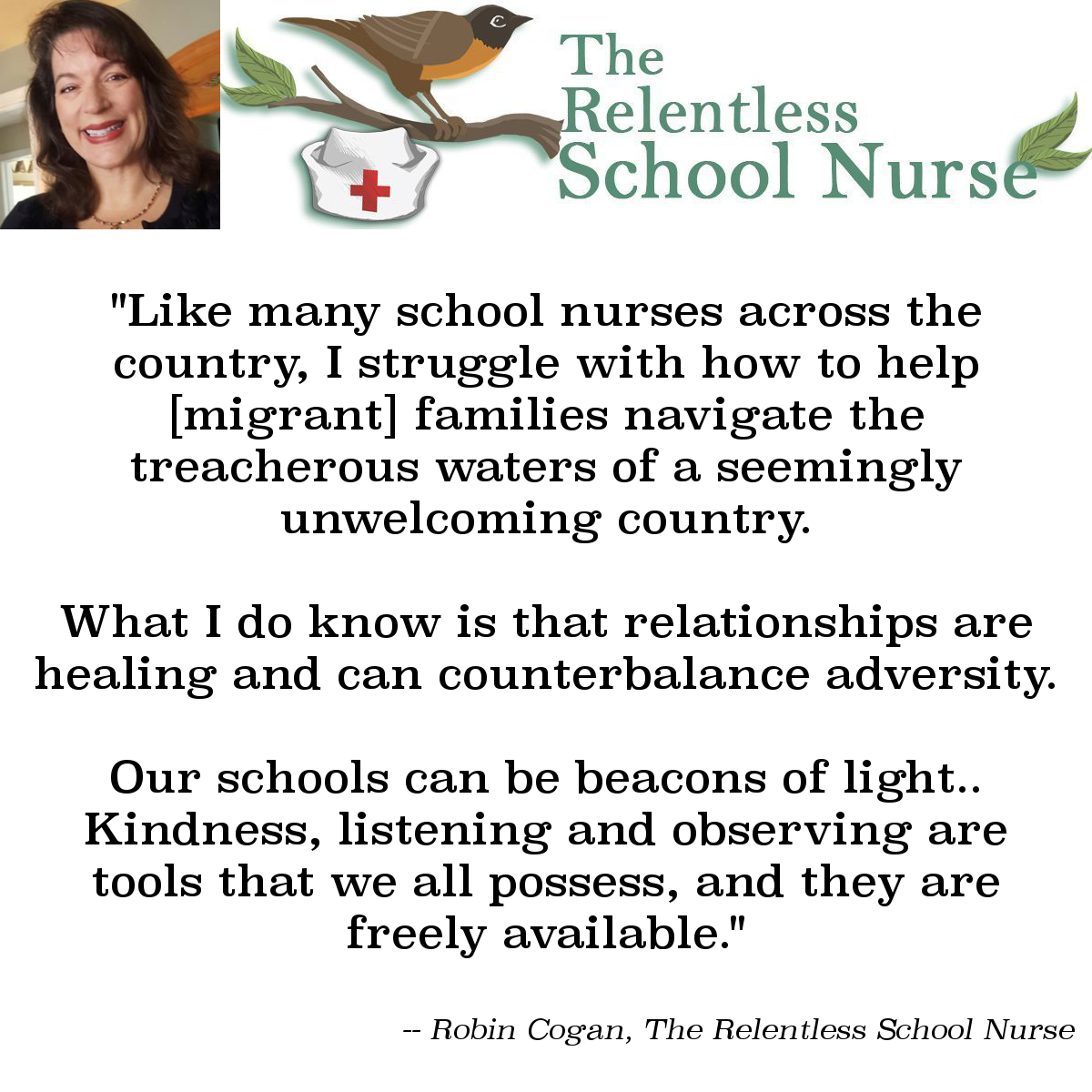 "Quote image - The Relentless School Nurse: ""Our schools can be beacons of light"""