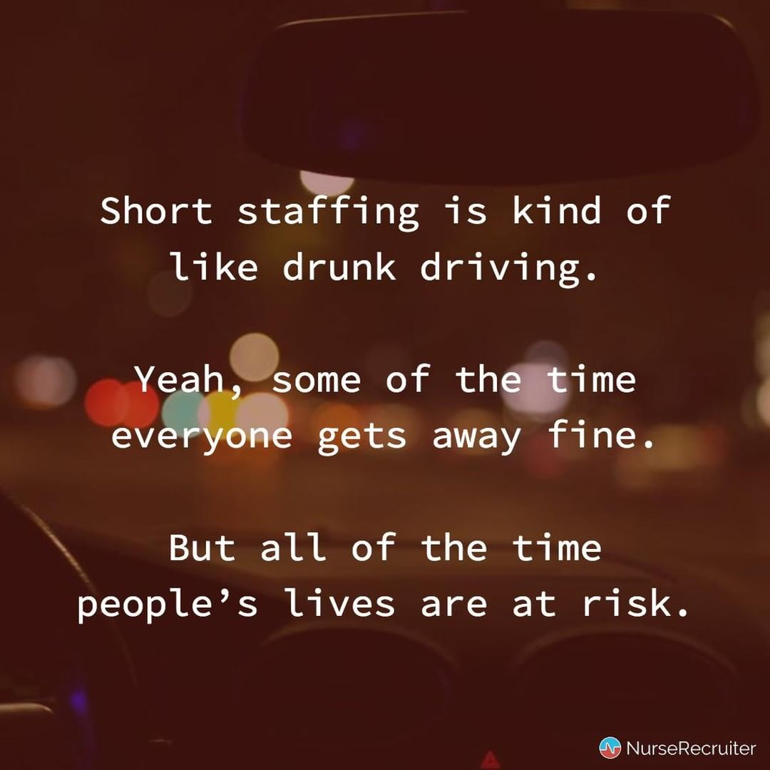 Quote image: Short staffing is like drunk driving